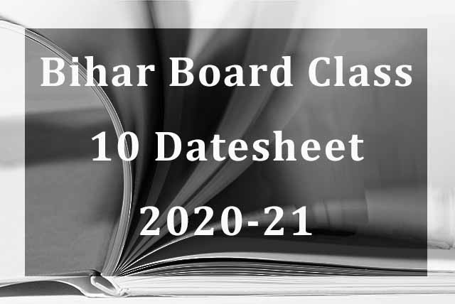 Bihar Board BSEB Class 10 Datesheet 2020-21