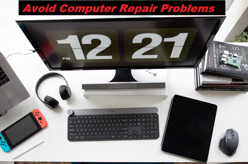 5 Things You Can Do To Avoid Computer Repair Problems
