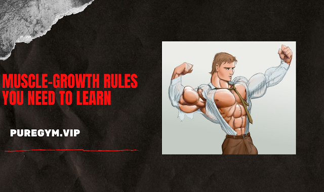 Muscle-Growth-Rules-You-Need-to-Learn