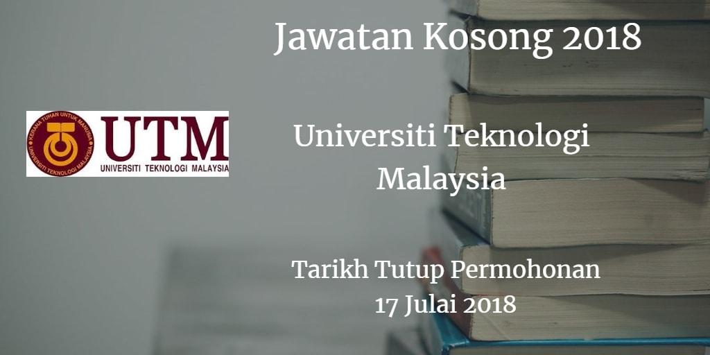 Jawatan Kosong UTM 17 Julai 2018
