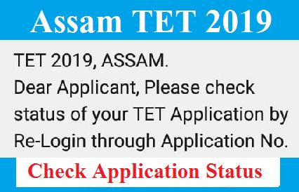 Assam TET (LP & UP) 2019: Check Your Application Status