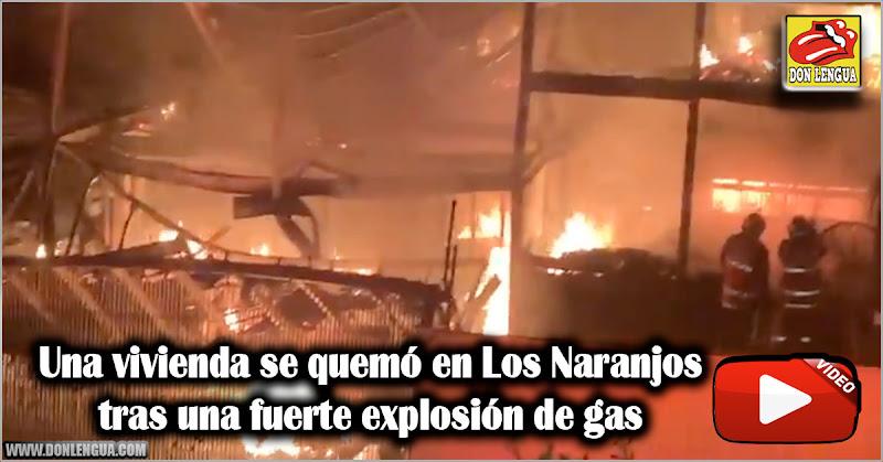 Una vivienda se quemó en Los Naranjos tras una explosión de gas