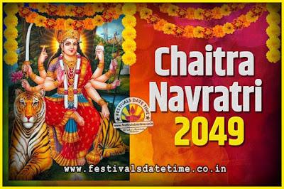 2049 Chaitra Navratri Pooja Date and Time, 2049 Navratri Calendar