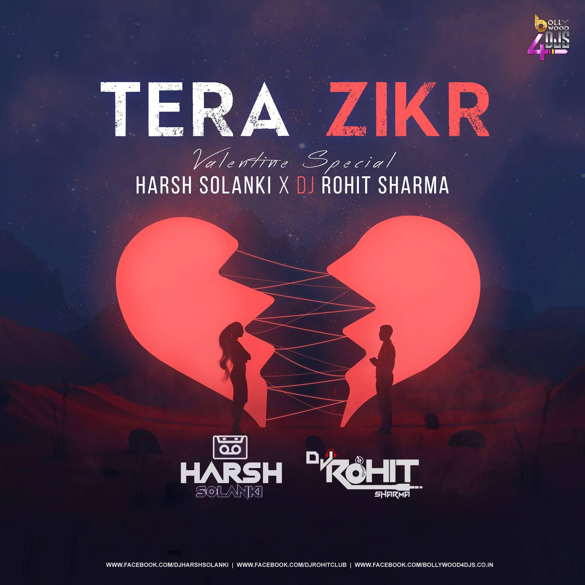 Tera Zikr (Valentine Special) Harsh Solanki X Dj Rohit Sharma