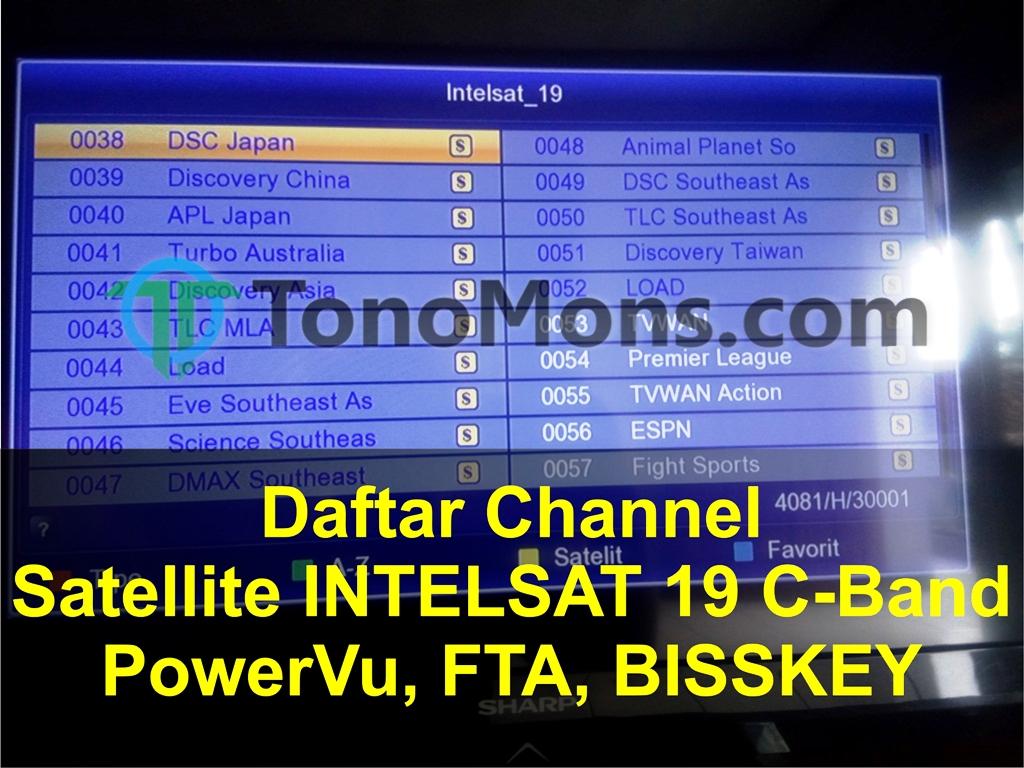 Daftar Channel Satellite INTELSAT 19 C-Band PowerVu - TonoMons