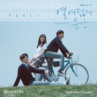 Lyrics Christopher (크리스토퍼) – Moments (Ost At Eighteen OST Part 1) + Translation