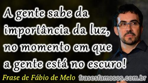 Frase Padre Fabio de Melo