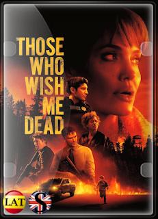 Aquellos Que Desean Mi Muerte (2021) HMAX WEB-DL 720P LATINO/INGLES