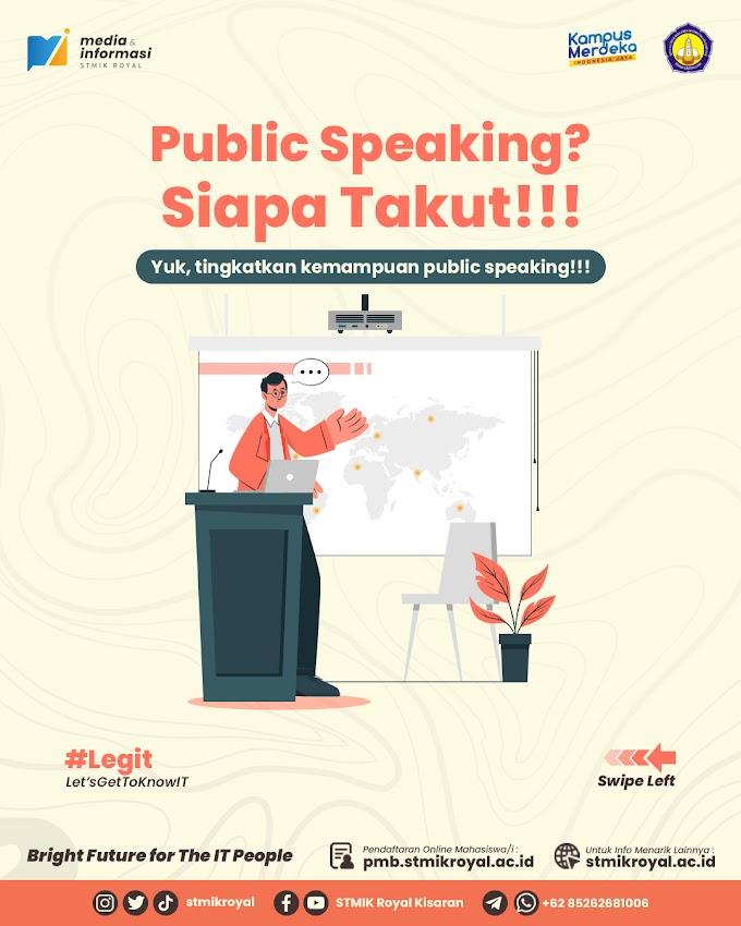 Public Speaking? Siapa Takut