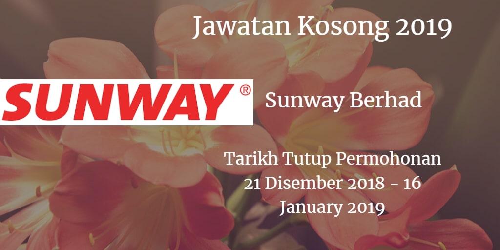 Jawatan Kosong Sunway Berhad 21 Disember 2018 - 16 January 2019