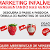 Marketing Infalível - Arrebentando em Vendas