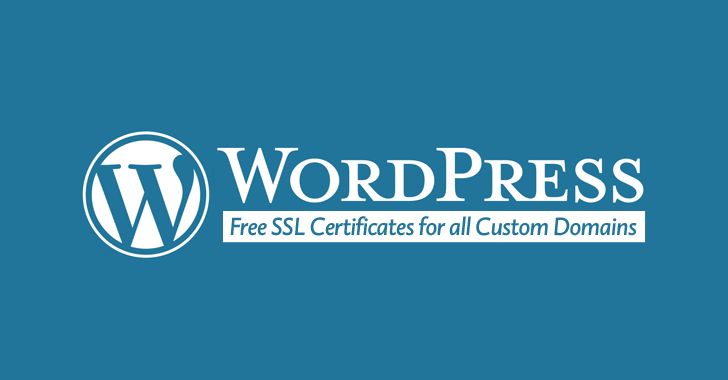 WordPress enables Free HTTPS Encryption for all Blogs with Custom Domain
