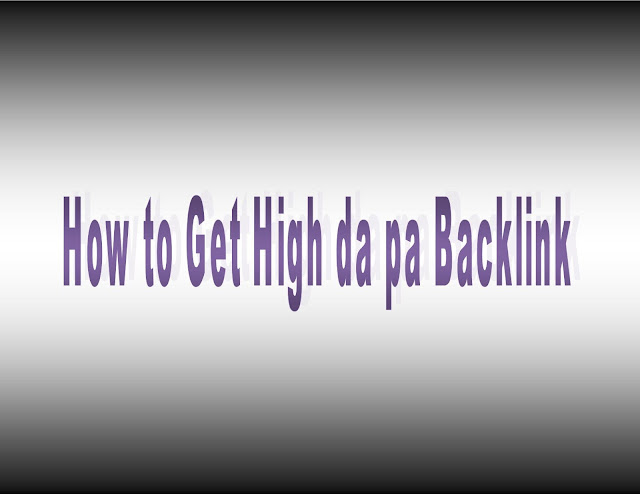 how-to-get-high-da-pa-backlink