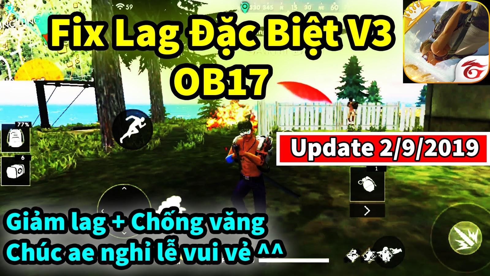 Tải về fix lag free fire ob17 đặc biệt v3 - Mê Game Studio