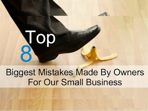 Improve you 8 biggest Business mistakes