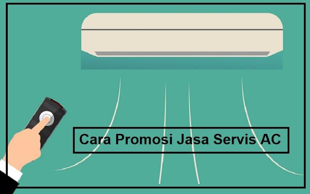 promosi jasa servis ac