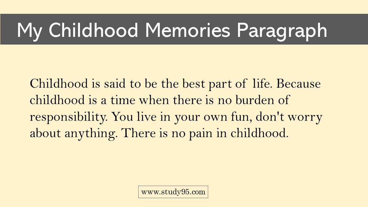 My Childhood Memories Essay