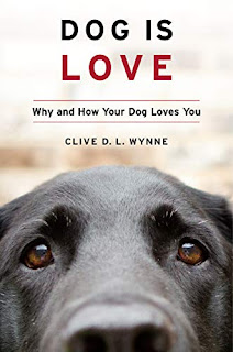 An interview with Clive Wynne about his book,  Dog Is Love (pictured