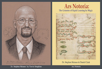 Stephen Skinner. Ars Notoria. The Grimoire of Rapid Learning by Magic. Ceremonial Magick. by Travis Simpkins