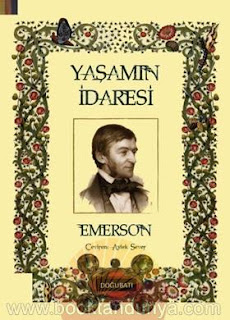 Ralph Waldo Emerson - Yaşamın İdaresi