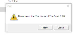 Please insert The House of the Dead 2 CD - Error Fix
