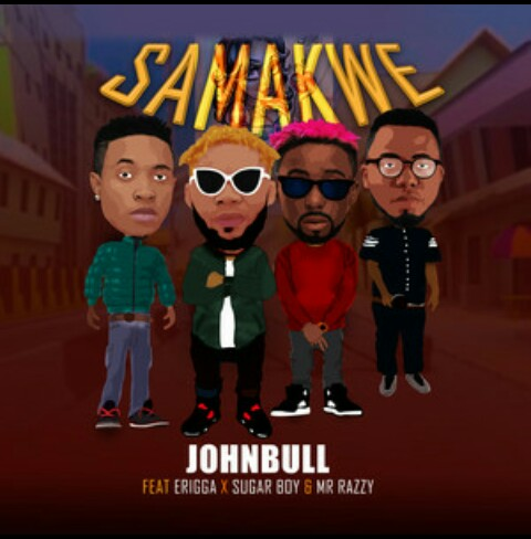 "John Bull ""Samakwe"" ft Sugar Boy, Erigga & Mr Razzy Mp3 Download"