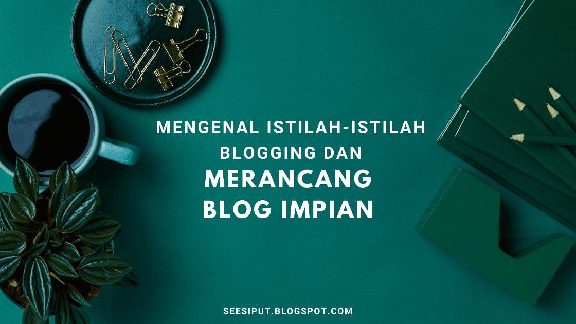 Mengenal Istilah Blogging