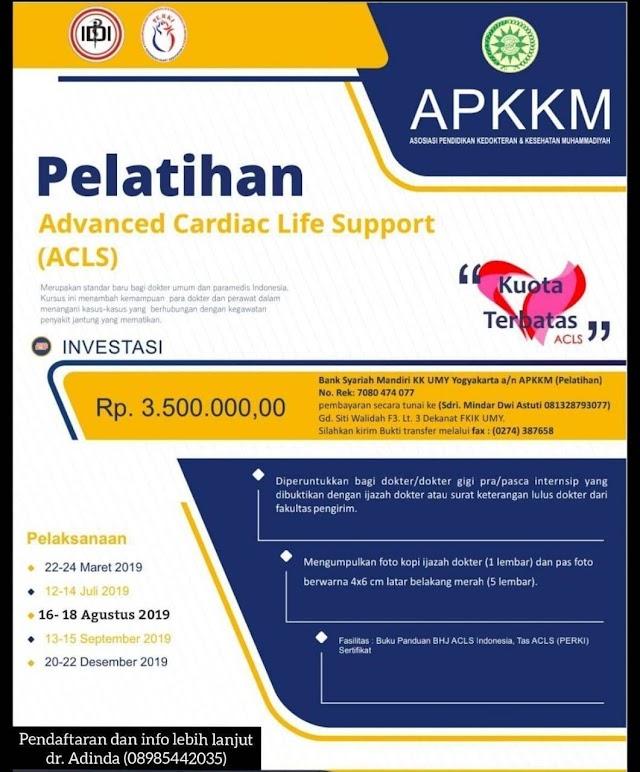 Pelatihan ACLS Tanggal: 20-22 Desember 2019  ➡Lokasi: PKU Muhammadiyah Gamping