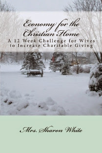 http://www.amazon.com/Economy-Christian-Home-Challenge-Charitable/dp/069236112X/ref=sr_1_10?ie=UTF8&qid=1423662823&sr=8-10&keywords=mrs+sharon+white