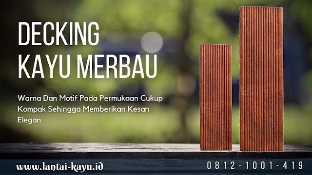 Info Harga lantai kayu outdoor decking merbau