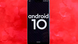 القائمة المحدثة للهواتف الذكية التي يمكنها التحديث الى اندرويد 10 الجديد