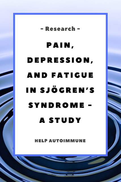 Pain, Depression, and Fatigue in Sjögren's syndrome
