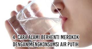 Cara Alami Berhenti Merokok dengan mengkonsumsi Air putih
