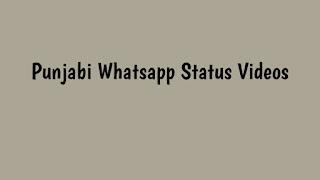 Whatsapp Status Videos Punjabi