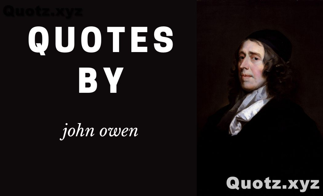 20+BEST QUOTES BY JOHN OWEN WITH QUOTES IMAGES