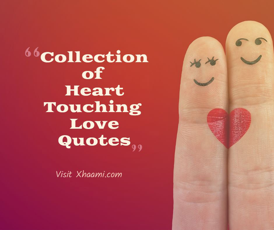 50 Short Heart Touching Love Quotes | Xhaami.com