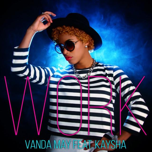 http://www.mediafire.com/file/1tfdgvegq719gyj/Vanda_May_Feat._Kaysha__Lil_Maro_-_Work_%2528Soul%2529.mp3/file