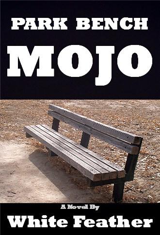 Park Bench Mojo