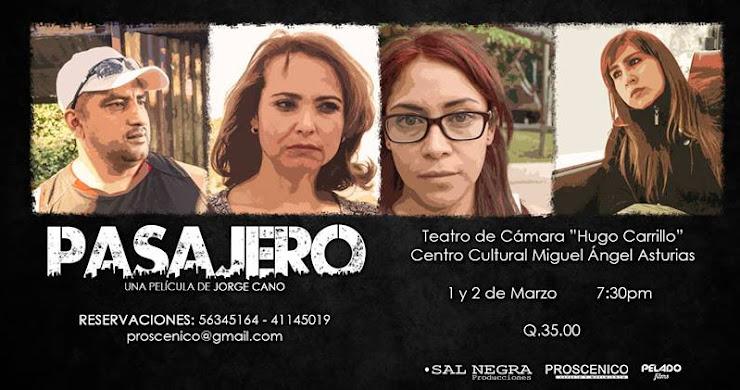 "Premiere de película guatemalteca ""Pasajero"""