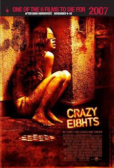 Защитен: Crazy Eights / Лудостта на осемте (2006)