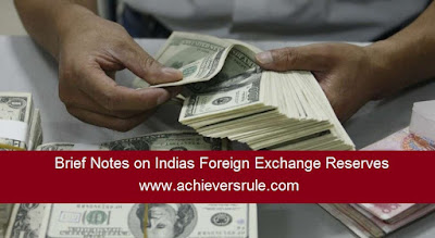 Brief Notes on Indias Foreign Exchange Reserves