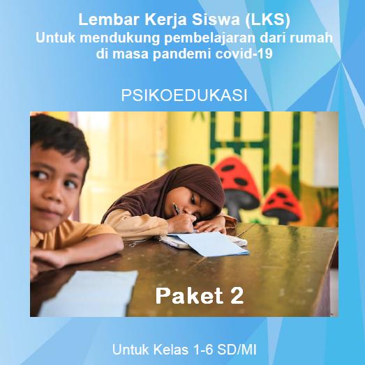 LKS Belajar Di Rumah Paket 2 Kelas 1-6 SD/MI