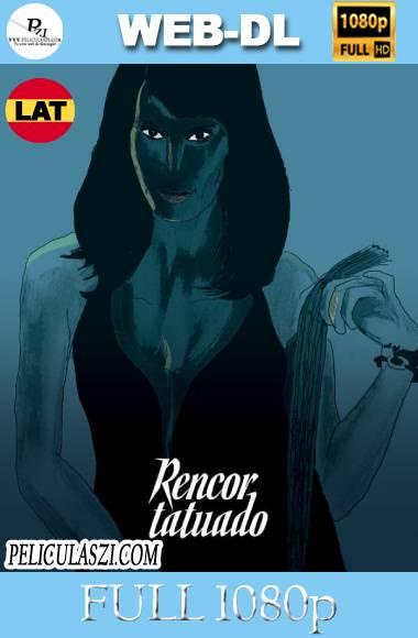 Rencor Tatuado (2018) Full HD WEB-DL 1080p Latino
