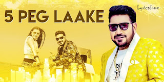 5 Peg Laake Lyrics - Shankar Sahney