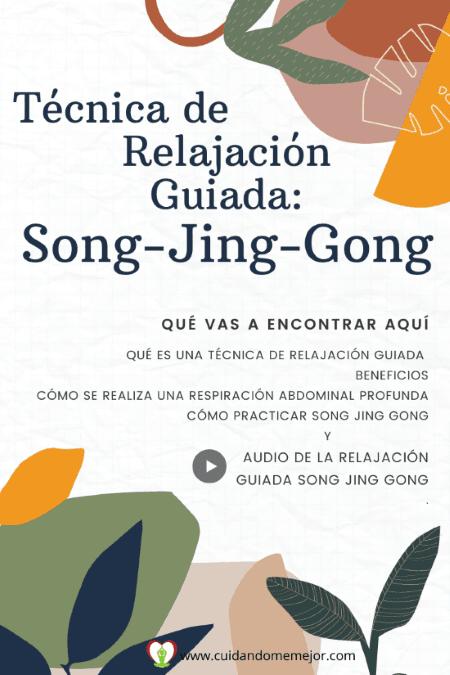 Técnica de relajación guiada Song jing gong