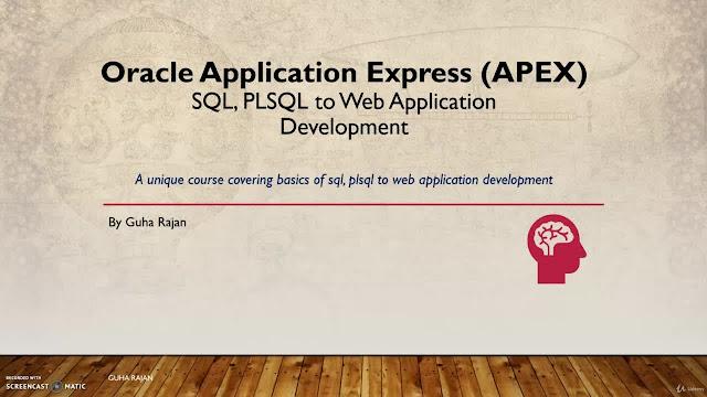 Oracle APEX 19 : SQL, PL/SQL to Web Application Development