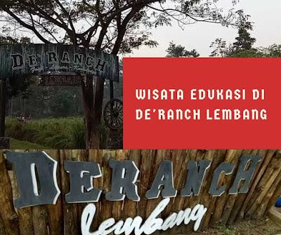 wisata edukasi de ranch lembang