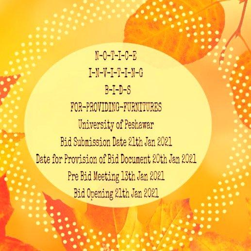 N-O-T-I-C-E I-N-V-I-T-I-N-G  B-I-D-S  FOR-PROVIDING-FURNITURES  University of Peshawa
