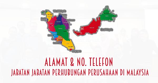 Alamat, No. Telefon Jabatan Perhubungan Perusahaan Seluruh Malaysia