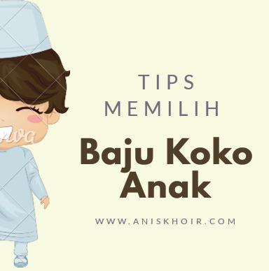 Tips Memilih Baju Koko Anak